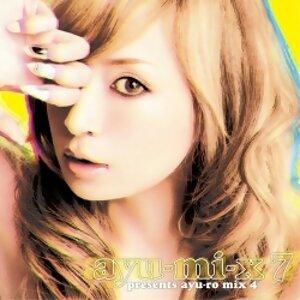 浜崎あゆみ - ayu-mi-x 7 presents ayu-ro mix 4