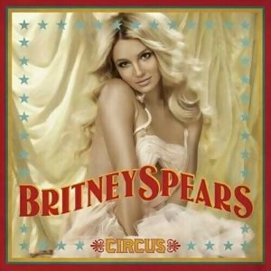 Britney Spears (布蘭妮) - Circus(妮裳馬戲團)