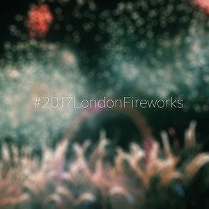 2017倫敦跨年煙火背景歌單