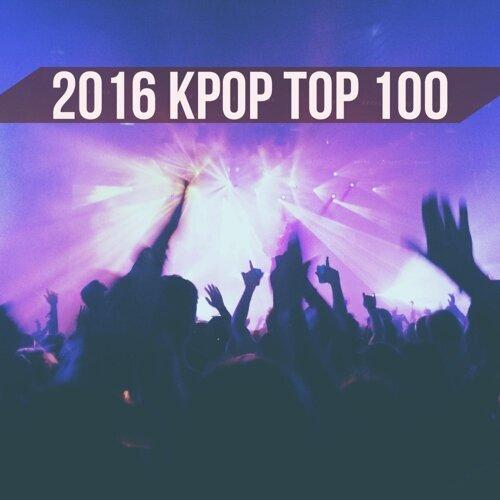 2016 KPOP 音源王者 TOP 100!