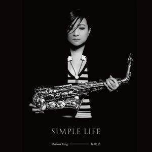 楊曉恩 (Shawna Yang ) - Simple Life
