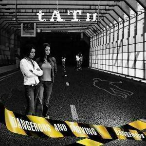 t.A.T.u. - Dangerous And Moving(危險關係)