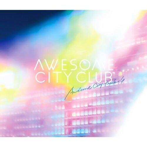 Awsome City Clubが大好き!