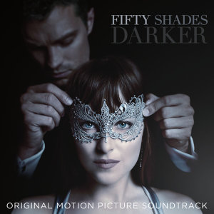 Various Artists - Fifty Shades Darker (格雷的五十道陰影:束縛) - Or