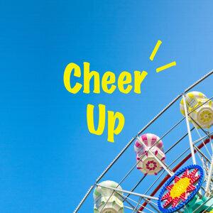 Cheer Up! 注入活力能量
