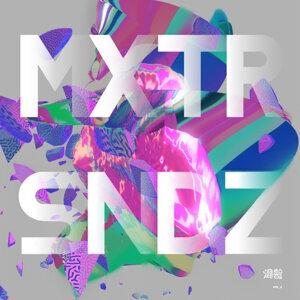 Various Artists - 混聲 MXTRSNDZ VOL.2