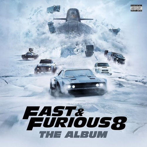 Various Artists - Fast & Furious 8: The Album (玩命關頭8 電影原聲帶)