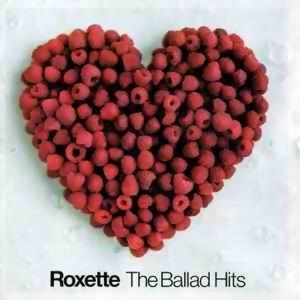 Roxette (羅克賽二重唱) - 熱門歌曲
