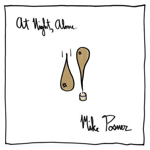 Mike Posner (麥克波斯納) - At Night, Alone.