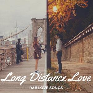 R&B療癒系列:難以擁抱的遠距戀愛