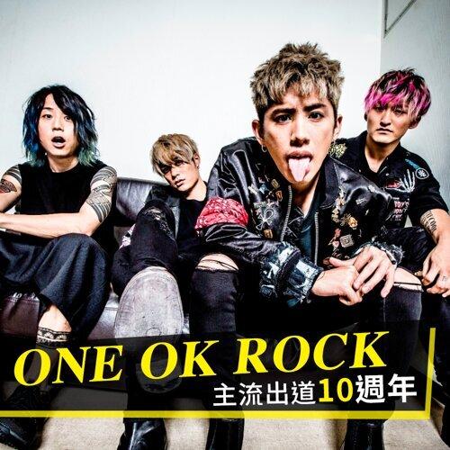 搖滾天團 ONE OK ROCK 主流出道十週年!
