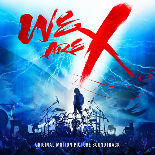 X JAPAN - We Are X
