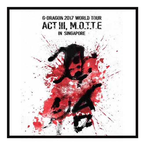 G-Dragon 2017 World Tour ACT III M.O.T.T.E
