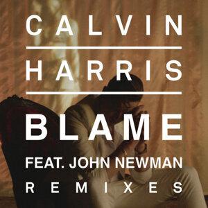 Calvin Harris, John Newman - Blame (Remixes)