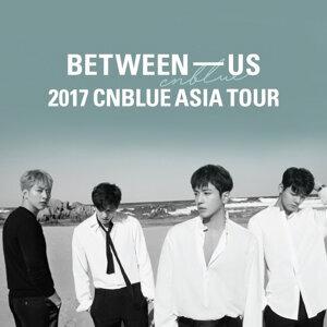 CNBLUE Between Us 2017 Asia Tour 暖身歌单
