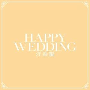 Happy Wedding -International-