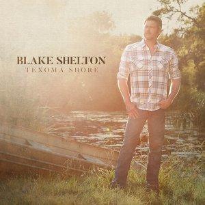 Blake Shelton (布雷克‧雪爾頓) 歷年精選