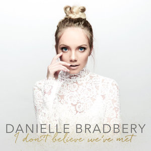 Danielle Bradbery 歷年精選