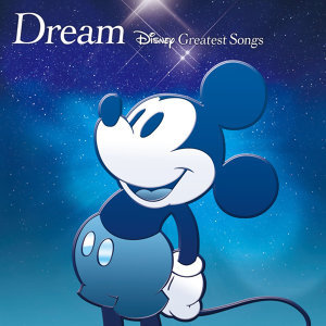 Dream~Disney Greatest Songs~(ディズニー)