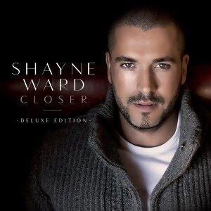 Shayne Ward (夏恩華德) - Closer (Deluxe Edition)