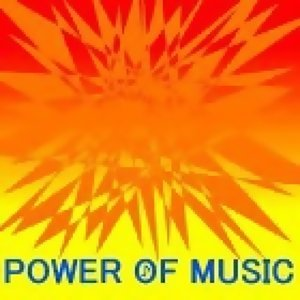 [POWER OF MUSIC]