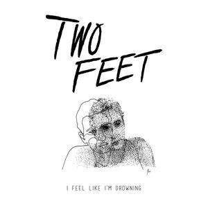Two Feet Sorotan Lagu
