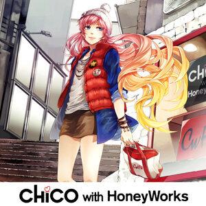 CHiCO with HoneyWorks 歴代の人気曲