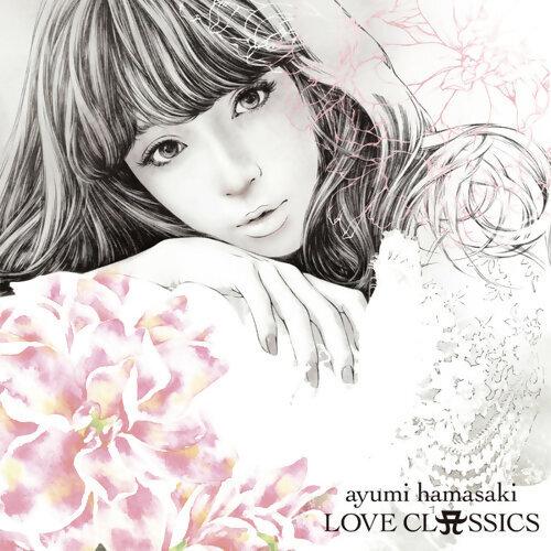 濱崎 步 (Ayumi Hamasaki) - 摯愛 古典精選