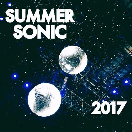Summer Sonic 2017 私心推薦