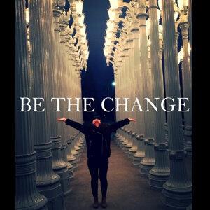 因為你聽過 Be the Change