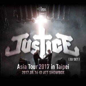 ✝ 法國傳奇電氣搖滾十字架雙人傳奇組合 Justice 亞洲巡迴 2017/8/16 in Taipei