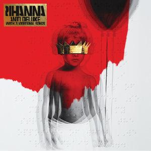Rihanna, Drake - ANTI - Deluxe