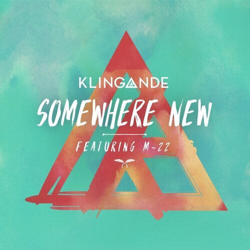 因為你聽過 Somewhere New Feat. M-22 (Radio Edit)