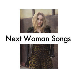 Next Woman Songs