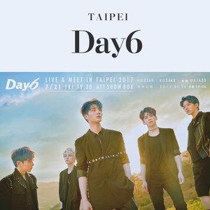 Day6 LIVE&MEET IN TAIPEI 2017演唱會歌單