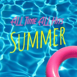 ALL TIME ALL HITS - SUMMER