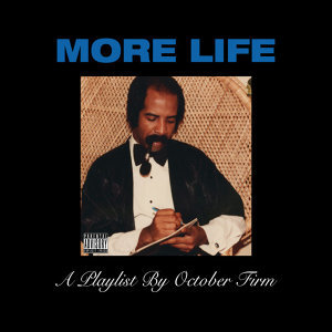 Drake (德瑞克) - More Life