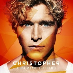 Christopher - Closer ... And More Hits - Deluxe