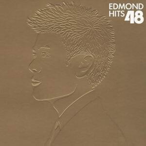 梁漢文 (Edmond Leung) - Edmond Hits 48 新歌+精選