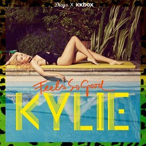 KYLIE/Feels so good