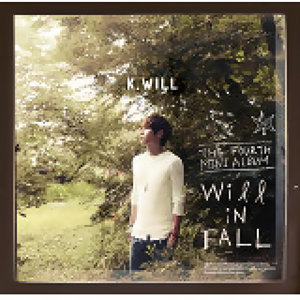 K.Will - Will in FALL