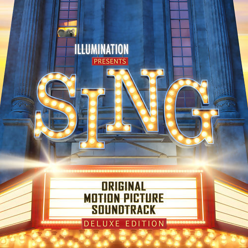 Sing (歡樂好聲音電影原聲帶) - Original Motion Picture Soundtrack Deluxe