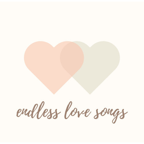 就是愛 情 歌!endless love songs❤️