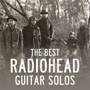 Radiohead最強吉他Solo