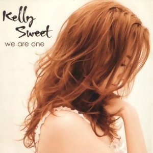 Kelly Sweet (甜心凱莉) - We Are One (如夢似幻)