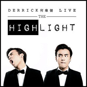 The Highlight: Derrick Live