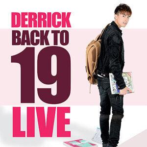 Back To 19: Derrick Live