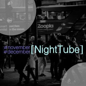 Night Tube: November & December