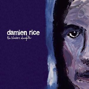 Damien Rice - The Blower's Daughter - DR06