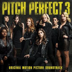 「Pitch Perfect 3」歌喉讚3 翻唱與原曲 選輯